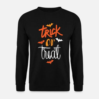 Trick Or Treat Trick or Treat Halloween - Unisex Sweatshirt