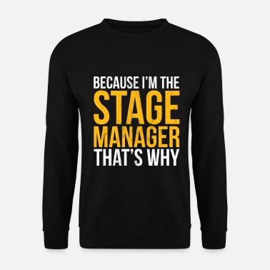Gag Grappige theater of speelpodium manager Gag Gift - Mannen sweater