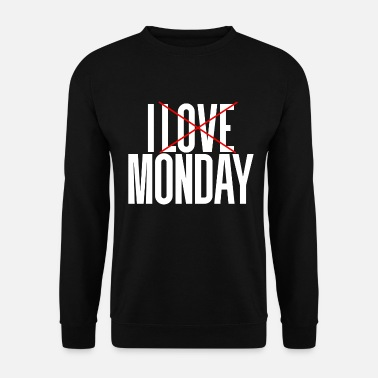 Monday Monday monday - Men's Sweatshirt