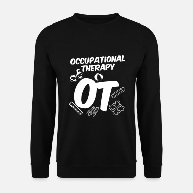 Occupation Occupational therapy Occupational therapist - Men's Sweatshirt