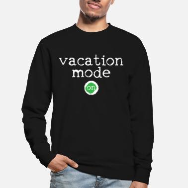Vacation Vacation vacation summer vacation beach vacation - Unisex Sweatshirt