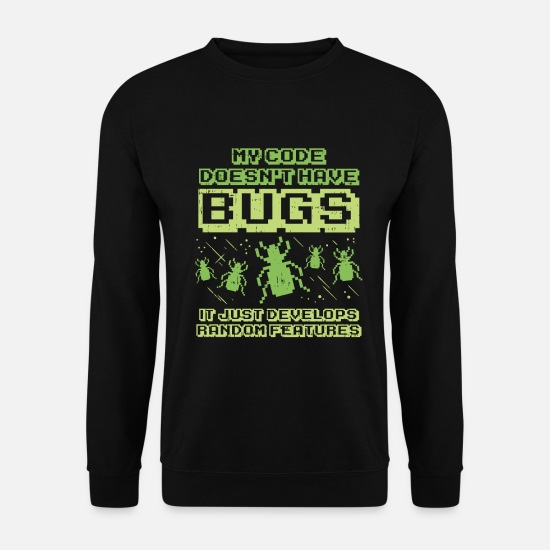 Technologie Sweat-shirts - Code Bug Test Programmer Developer Developer - Sweat-shirt Homme noir