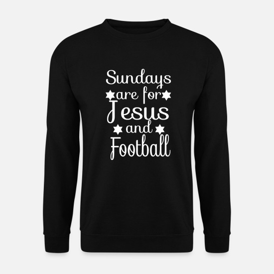 Think Hoodies & Sweatshirts - Jesus and football christian christians gift - Men's Sweatshirt black