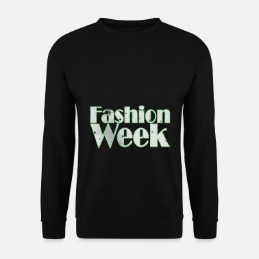 Week Fashion Week - Fashion Week - Men's Sweatshirt