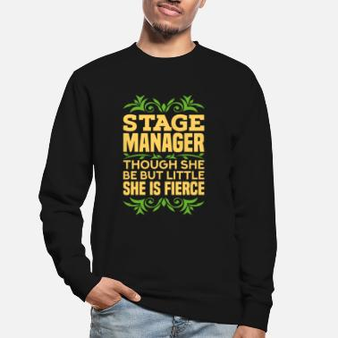 Theaterfreak Bühnenmanager Theater Musical Stage Manager - Unisex Pullover