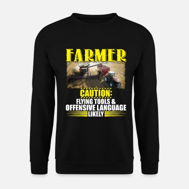 Funky Farmer Caution Flying Tools Offensive Language - Unisex Sweatshirt