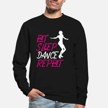 Dance Eat Sleep Dance Repeat - Unisex Sweatshirt