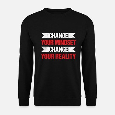 Cards Change Your Mindset Change Reality Affirmation - Sweat-shirt Homme