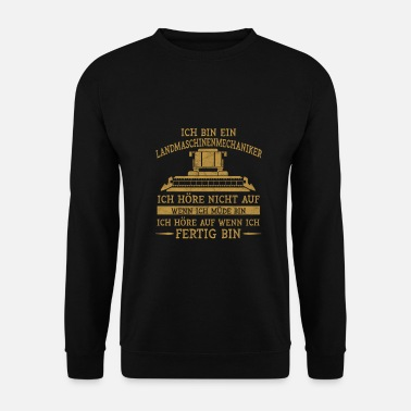 Mécanicien Mécanicien / mécanicienne de machines agricoles moissonneuse batteuse agriculteur - Sweat-shirt Homme