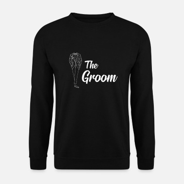 Groom The groom groom JGA groom to be bachelor - Men's Sweatshirt