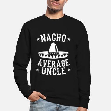 Oncle oncle - Sweat-shirt Unisexe