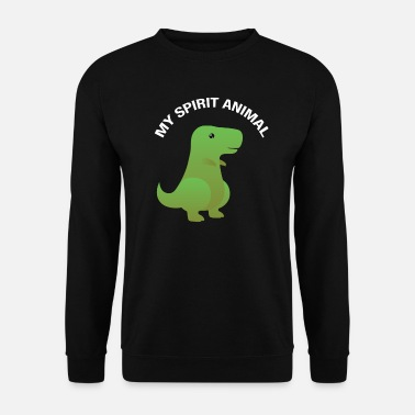 Spiritual My Spirit Animal Is A Dinosaur T- Rex - Men's Sweatshirt