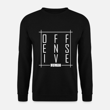 Offensif Personne offensive - Sweat-shirt Unisexe