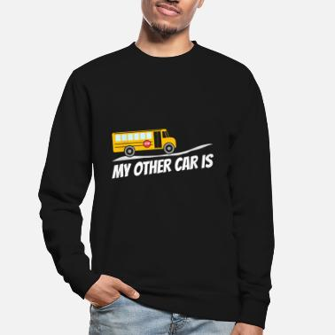Transport Gift Bus Driver School Bus Bus Dad Driver - Unisex Sweatshirt
