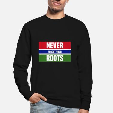Never forget your Gambia roots gift idea - Unisex Sweatshirt