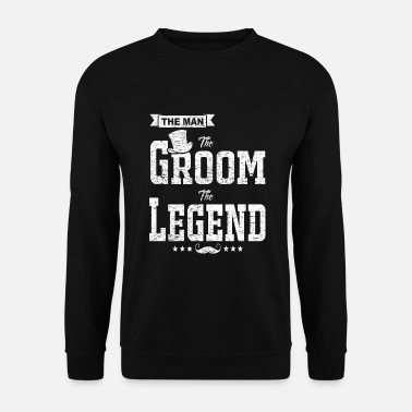 Gentleman The Man The Groom The Legend Funny Bachelor Gift - Men's Sweatshirt