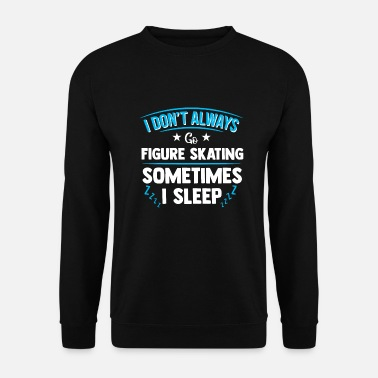 Fan Ice skating figure skating gift skating - Men's Sweatshirt