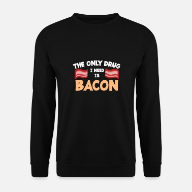Ventre Drug ou Bacon - BBQ, Manger, Nourriture, Burger, Cadeau - Sweat-shirt Homme