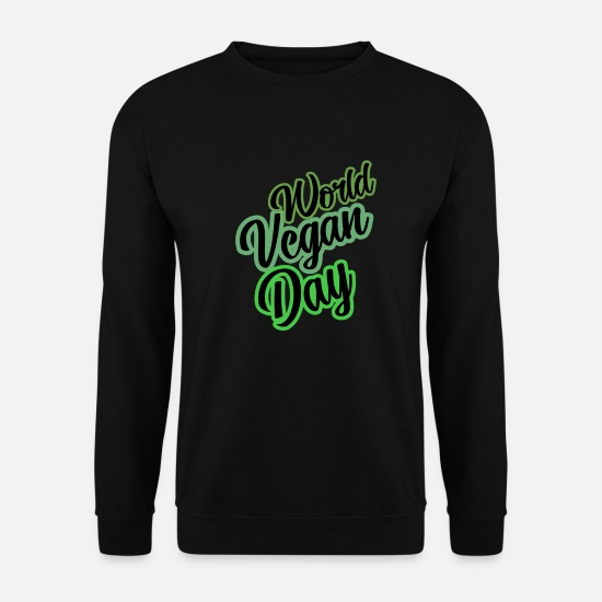 Bless You Hoodies & Sweatshirts - World Vegan Day slogan slogan slogan - Men's Sweatshirt black
