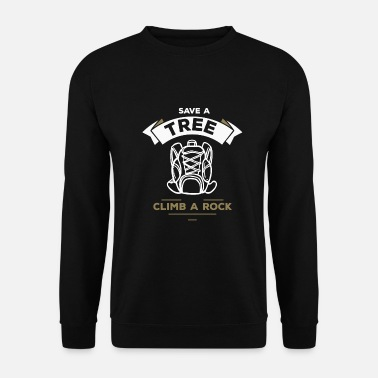 Switzerland Save a tree climb a rock - climbing, bouldering - Men's Sweatshirt