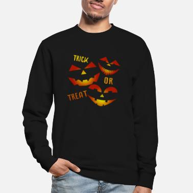 Trick Trick or Treat Trick ou friandise - Sweat-shirt Unisexe