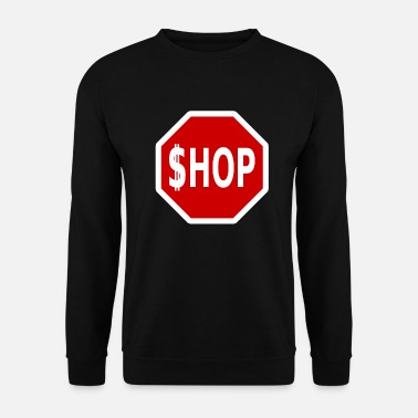 Panneau Stop Panneau stop SHOP - Sweat-shirt Unisex