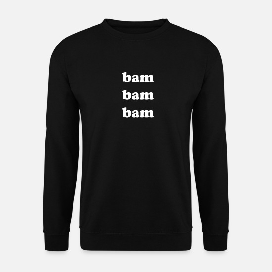 Gift Idea Hoodies & Sweatshirts - Bam Bam bam - Men's Sweatshirt black