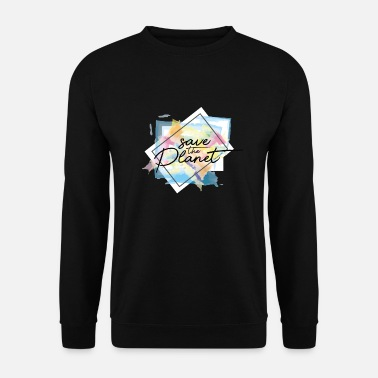 Planet Respect the Planet Earth - Save the Future - Unisex Sweatshirt