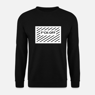 Sacrifice Va te faire foutre - Sweat-shirt Homme