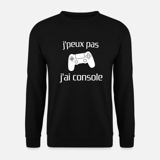 Console Sweat-shirts - j'peux pas j'ai console - Sweat-shirt Unisex noir