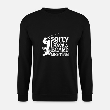 Meeting Sorry I Cant I Have A Board Meeting Wakeboard - Unisex Pullover
