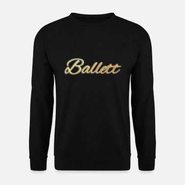 Glamour Ballet glamour - Sweat-shirt Homme