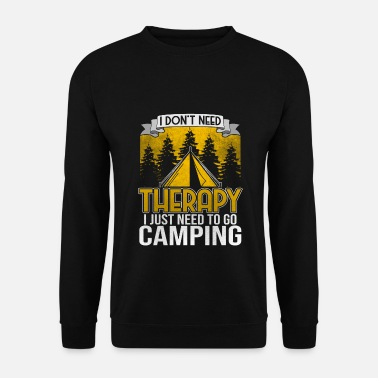 To Camp Camper Camping Camping Tent Camping - Men's Sweatshirt