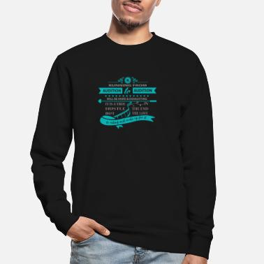 Actress Audition Actress Casting - Unisex Sweatshirt