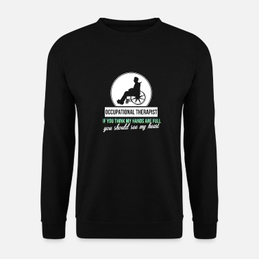 Occupation Occupational Therapist - Occupational Therapist - Men's Sweatshirt