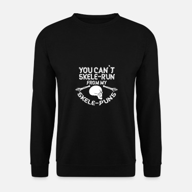 Apocalypse Skeleton Slele-Run Skele-Pun's Gift Idea - Men's Sweatshirt