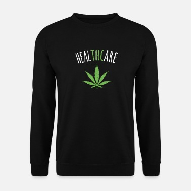 Cannabis THC is Healthcare Cannabis - Mannen sweater