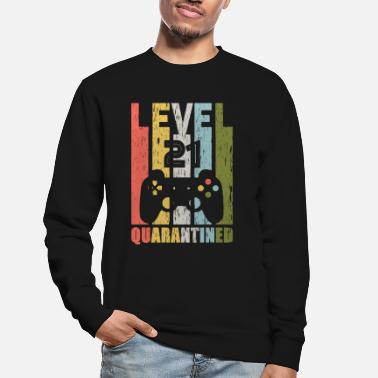 Born Game Level 21st Birthday Quarantined Born 1999 - Unisex Sweatshirt