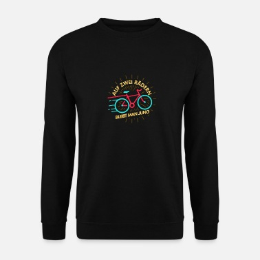 Stay Young On two wheels you stay young! - Men's Sweatshirt
