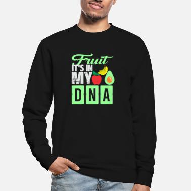 Fruit Fruit in mijn DNA! Geschenkidee, fruit - Unisex sweater