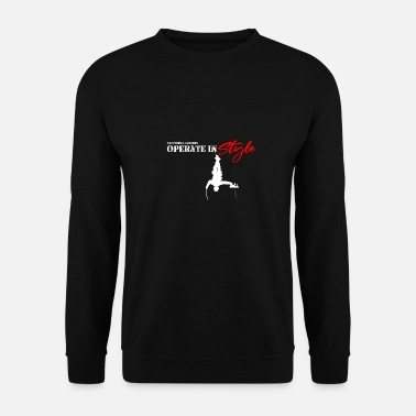 Hang in there & operate in style - Men's Sweatshirt