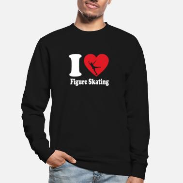 Skating I love Figure Skating Ice - Unisex Pullover