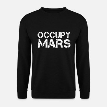 Occupare Occupare Marte - Felpa unisex