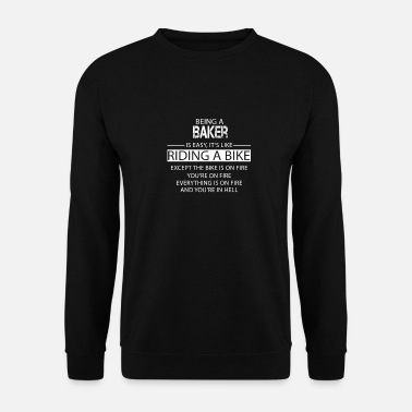 Baker Baker - Men's Sweatshirt