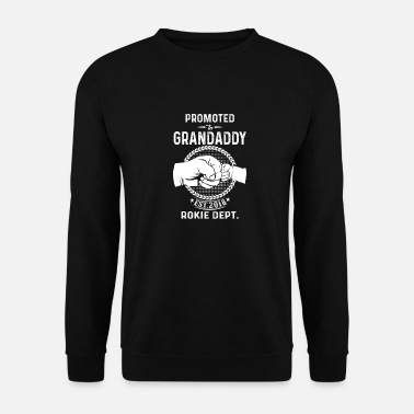 Grandaddy Promoted To Grandaddy 2018 Rookie Dept. - Unisex Sweatshirt
