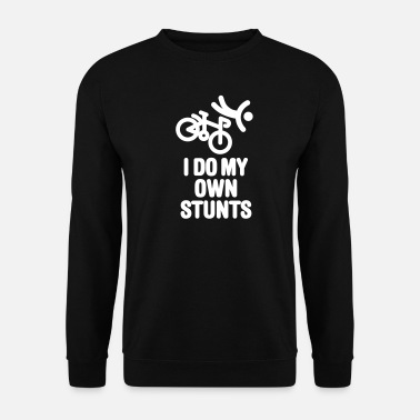 I I do my own stunts - racing bicycle - Männer Pullover