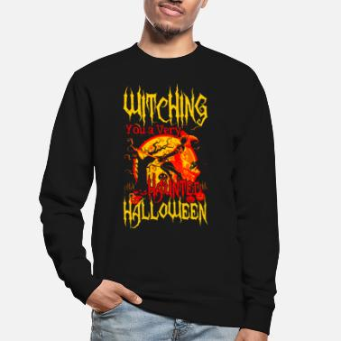 Halloween Witching you a hunted Halloween - Bluza bez kaptura unisex