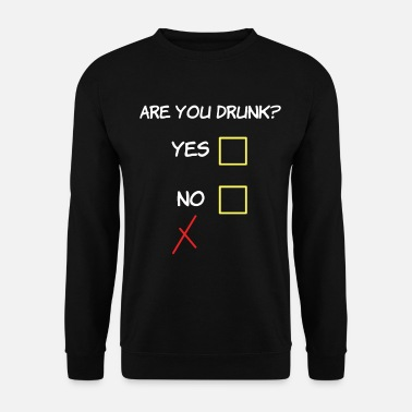 Nerd Awesome & Trendy Tshirt Designs You drunk - Men's Sweatshirt