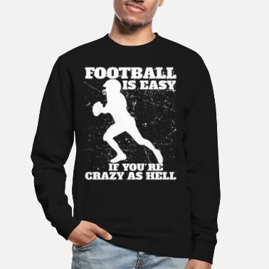 Football Football Football Player Football - Unisex Sweatshirt