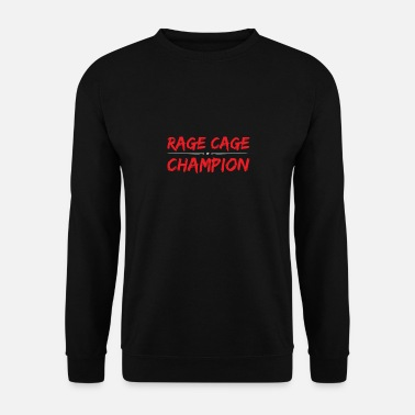 Description Rage Cage Champion - Unisex Sweatshirt